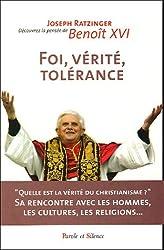 Foi, vérité, tolérance : Le christianisme et la rencontre des religions