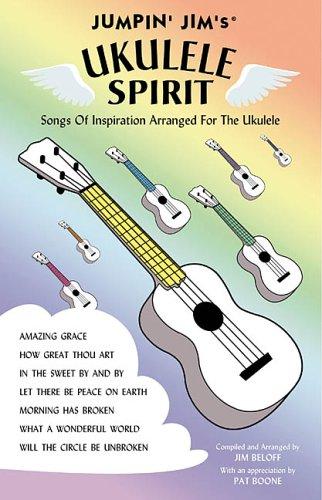 Download JUMPIN' JIM'S UKULELE SPIRIT SONGS OF INSPIRATION pdf epub