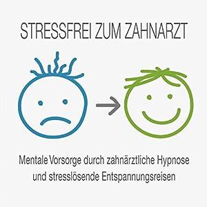 Stressfrei zum Zahnarzt Hörbuch