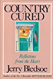 Country Cured, Jerry Bledsoe, 0929264630