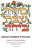 img - for Siddur Shabbat B'Yachad: A Siddur for Young Children by Iris Greenbaum (2001-07-01) book / textbook / text book