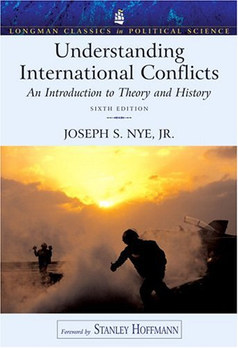 Understanding International Conflicts (6th Edition) (Longman Classics in Political Science)
