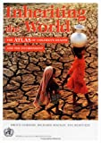 Inheriting the World: The Atlas of Children's Health and the Environment
