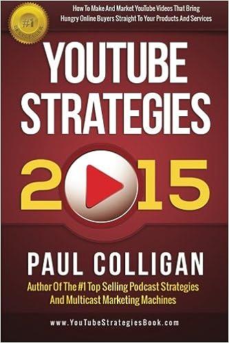 YouTube Strategies 2015: Amazon.es: Paul Colligan: Libros en idiomas extranjeros