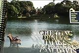 Creating Digital Images with Adobe Photoshop CS6, Davis, Don C., 1465208267