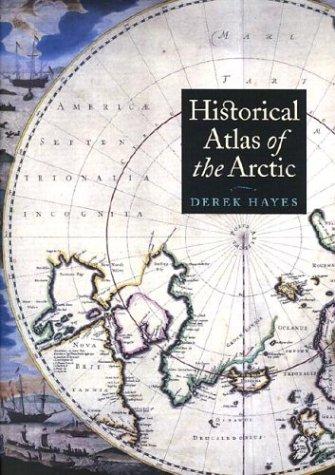 Historical Atlas of the Arctic by University of Washington Press