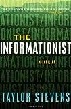 The Informationist: A Thriller