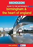 Birmingham and the Heart of England (Nicholson Guide to the Waterways, Book 3): Birmingham and the Heart of England No.3
