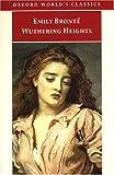 """""""Wuthering Heights (Oxford World's Classics)"""" av Emily Brontë"""