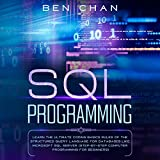 SQL Programming: Learn the Ultimate Coding Basic