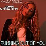 Running Out Of You (John Christian Remix)