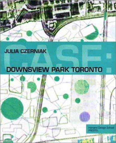 Download Case: Downsview Park Toronto (Case Series) pdf
