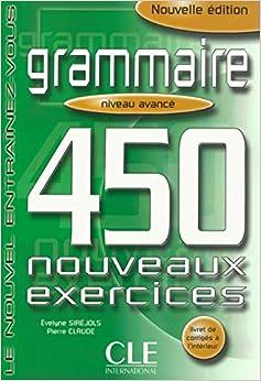 450 exercices, niveau avancé, nouvelle édition