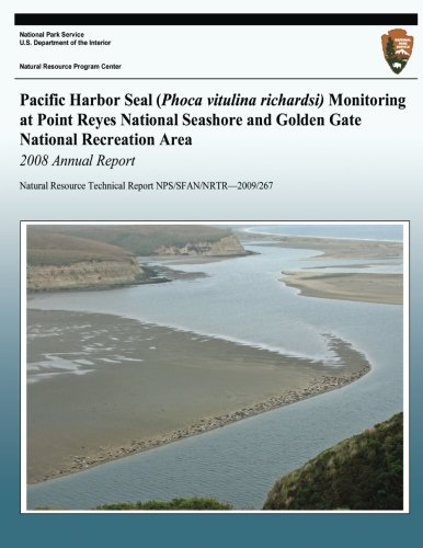 Pacific Harbor Seal (Phoca vitulina richardsi) Monitoring at Point Reyes National Seashore and Golden Gate National Recreation Area 2008 Annual Report