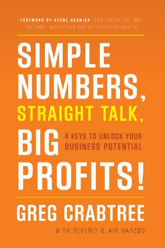- Simple Numbers, Straight Talk, Big Profits!: 4 Keys to Unlock Your Business Potential