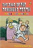 The Tale of the Terrible Teeth (Yellow Banana Books)