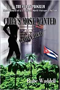 Cuba's Most Wanted (Middle English Edition): Donald Ritchard Waddell
