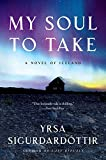 My Soul to Take: A Novel of Iceland (Thora Gudmundsdottir Novels)