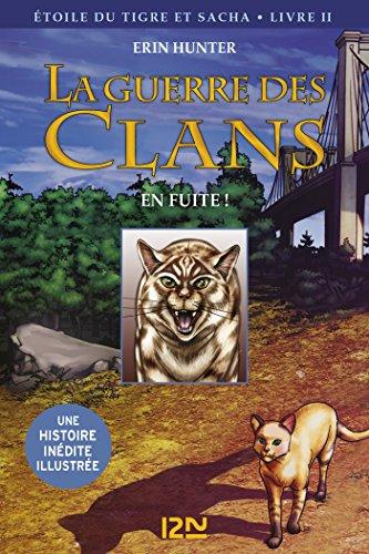 La Guerre Des Clans Version Illustrée Cycle III - Tome 2 HORS COL SERIEL French Edition