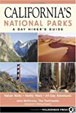 Search : California's National Parks: A Day Hiker's Guide