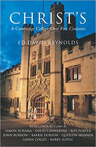 Christ's: A Cambridge College Over Five Centuries