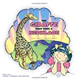 The Giraffe That Wore a Necklace: Mister Giraffe Bow Tie and Long Gold Chain!, Valerie Hurst, 0971688230