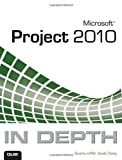 Microsoft Project 2010 in Depth, QuantumPM LLC Staff and Scott Daley, 0789743108