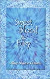 Sweet Blood and Fury, Mary Connors, 0970260067