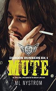 Mute: Motorcycle Club Romance (Dragon Runners Book 1)
