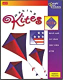 Making Kites, Robert Wilkins and Rhoda Baker, 1560102160