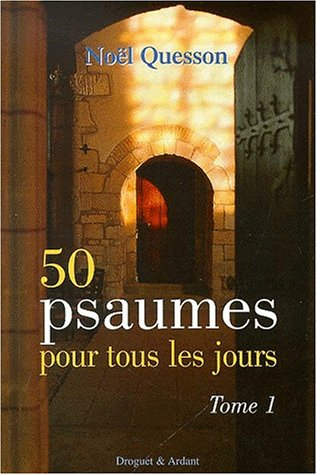 50 psaumes pour tous les jours, numéro 1 Broché – 17 avril 2000 Noël Quesson Médiaspaul 2704107351 9782704107353_PROL_US