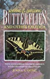 Keeping and Breeding Butterflies and Other Exotica, John L. Stone, 0713722932