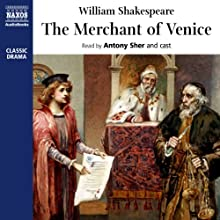The Merchant of Venice  Audiobook by William Shakespeare Narrated by Antony Sher