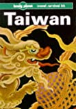 Lonely Planet Taiwan, Robert Storey, 0864422288