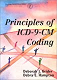 Principles of ICD-9-CM Coding, Grider, Deborah J. and Hampton, Debra E., 1579471412