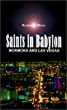 Saints in Babylon, Kenric F. Ward, 0759658064