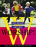 Get Ready! Get Set! Worship!, Sue Lou and Jean Floyd Love, 0664500064