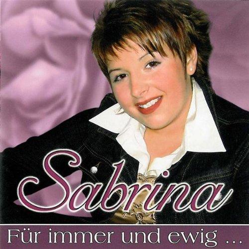 Ich Vermisse Dich Noch Immer Radioversion By Sabrina Für Immer
