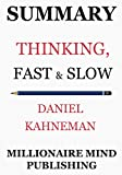 img - for Summary: Thinking, Fast and Slow by Daniel Kahneman | Key Ideas in 1 Hour or Less book / textbook / text book
