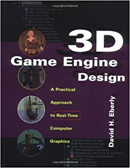 3d-game-engine-design-a-practical-approach-to-real-time-computer-graphics-the-morgan-kaufmann-series-in-interactive-3d-technology