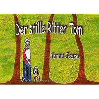 Der stille Ritter Tom
