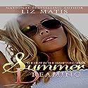Summer Dreaming: Hot in the Hamptons Audiobook by Liz Matis Narrated by Maren McGuire