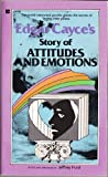 Edgar Cayces Story Of Attitudes and Emotions -1976 publication.