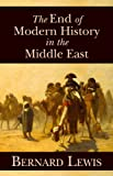 The End of Modern History in the Middle East (Hoover Institution Press Publication)