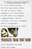 Younger Than That Now, Jeff Durstewitz and Ruth Williams, 0553380486