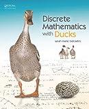 Discrete Mathematics with Ducks Pdf