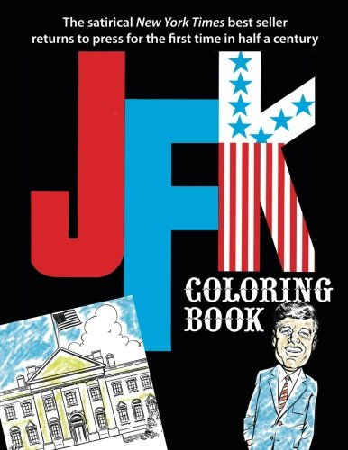 Jfk Coloring Book by Jackie Kannon