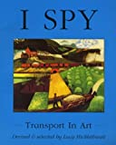 img - for Transport in Art (I Spy) book / textbook / text book