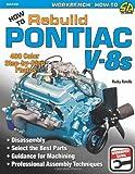 How to Rebuild Pontiac V-8s (Workbench)