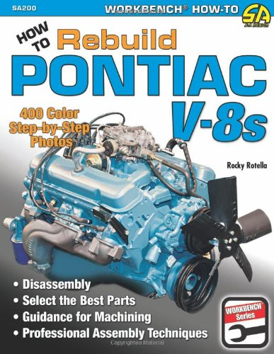 - How to Rebuild Pontiac V-8s (Workbench)